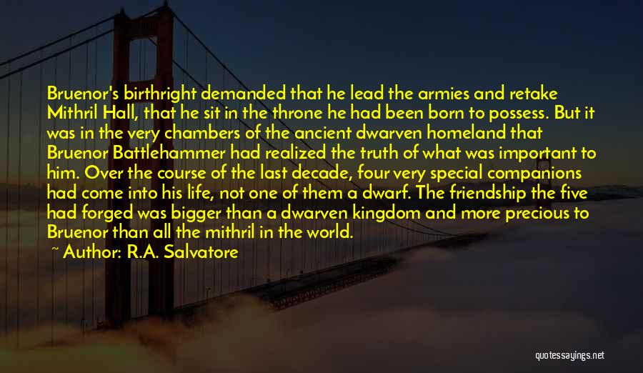 Birthright Quotes By R.A. Salvatore