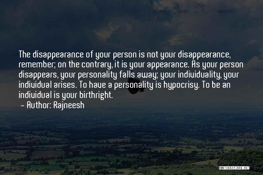 Birthright Quotes By Rajneesh