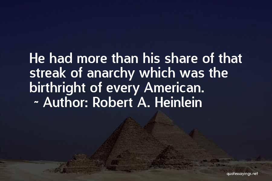 Birthright Quotes By Robert A. Heinlein