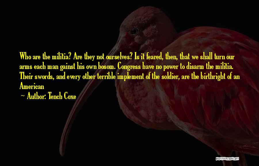 Birthright Quotes By Tench Coxe