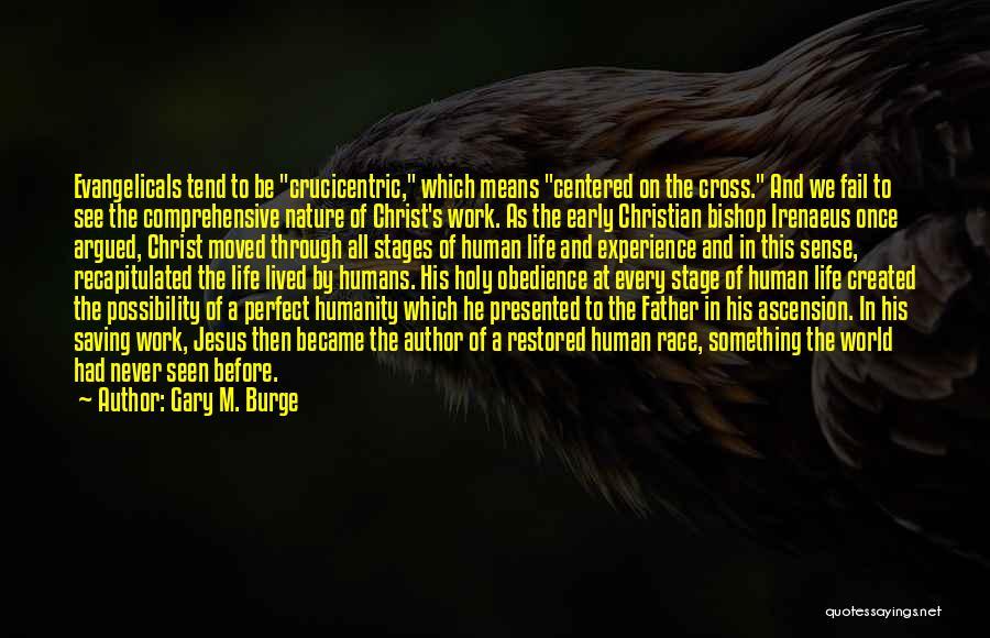 Bishop Irenaeus Quotes By Gary M. Burge
