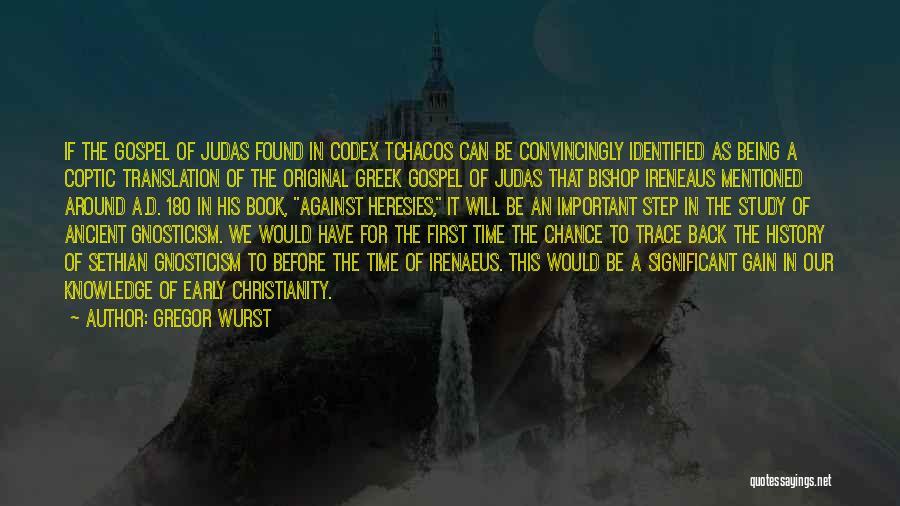 Bishop Irenaeus Quotes By Gregor Wurst