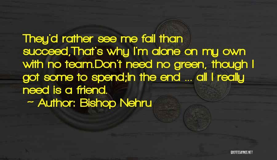 Bishop Nehru Quotes 2151431