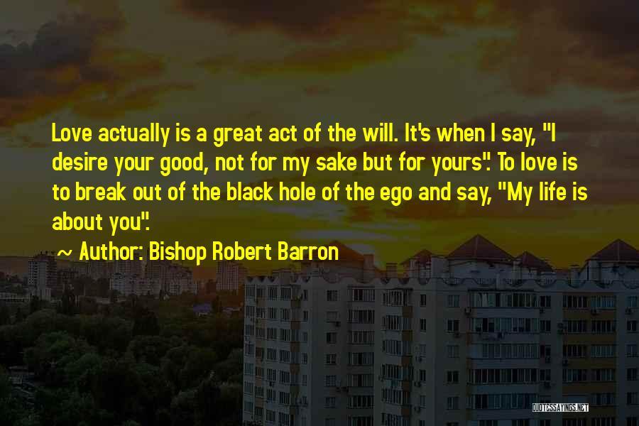 Bishop Robert Barron Quotes 1463292