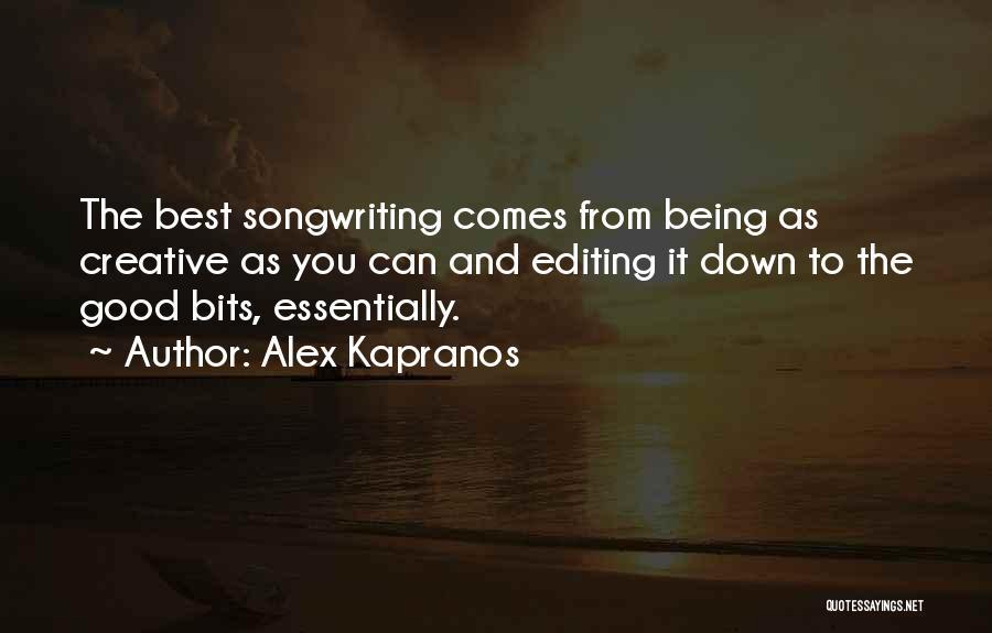 Bits Quotes By Alex Kapranos