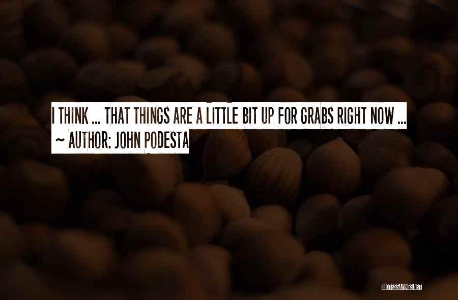 Bits Quotes By John Podesta