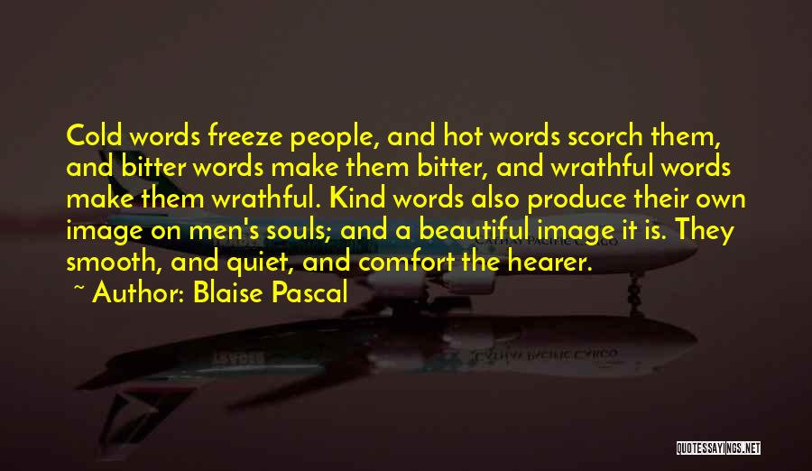 Bitter Cold Quotes By Blaise Pascal