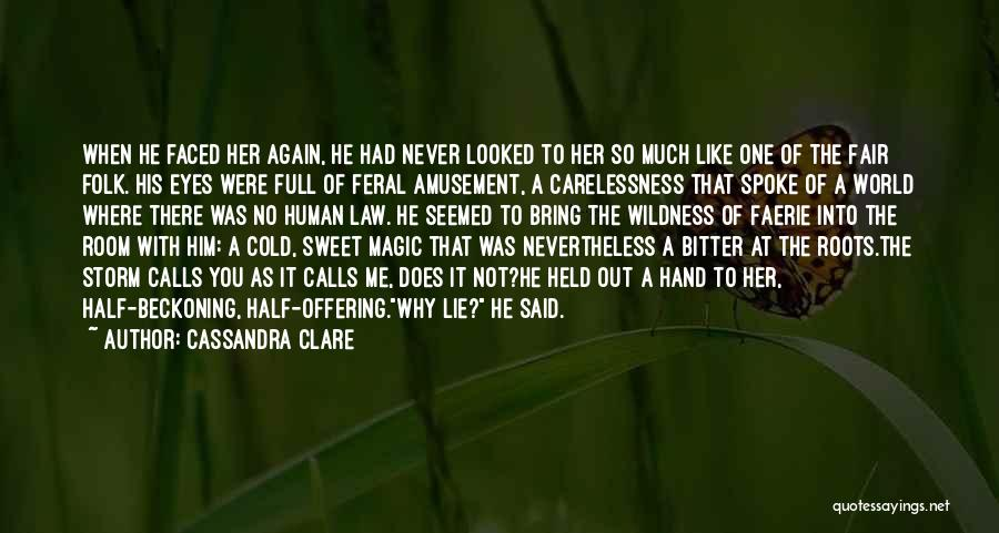 Bitter Cold Quotes By Cassandra Clare