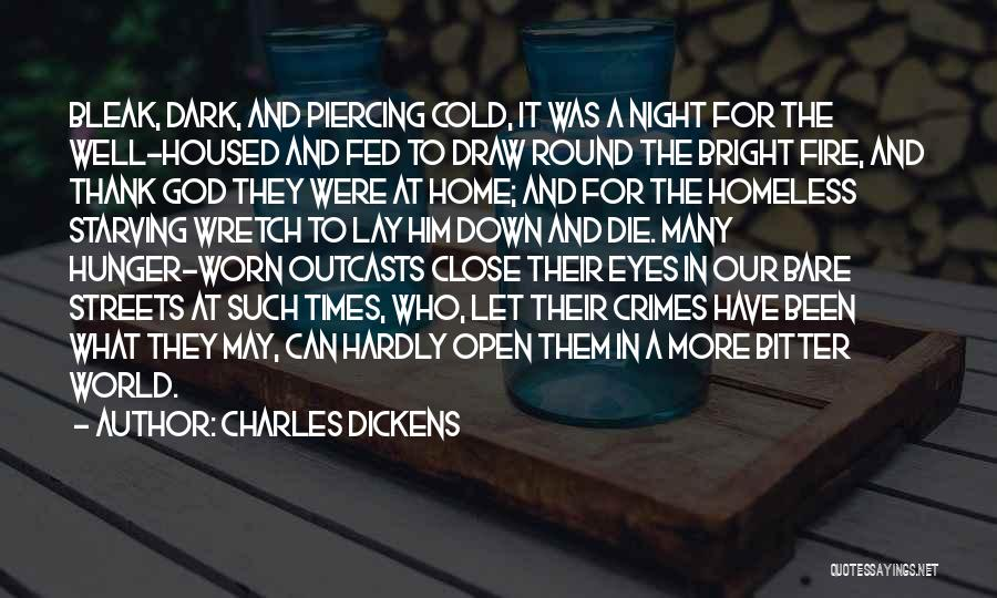 Bitter Cold Quotes By Charles Dickens