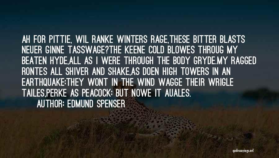 Bitter Cold Quotes By Edmund Spenser