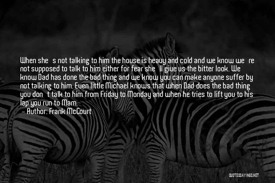 Bitter Cold Quotes By Frank McCourt