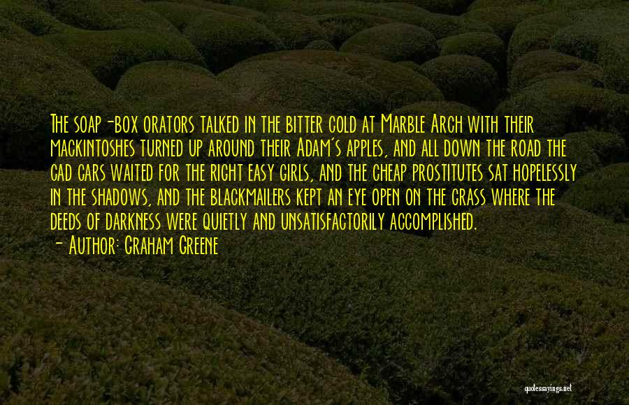 Bitter Cold Quotes By Graham Greene