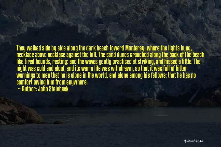 Bitter Cold Quotes By John Steinbeck