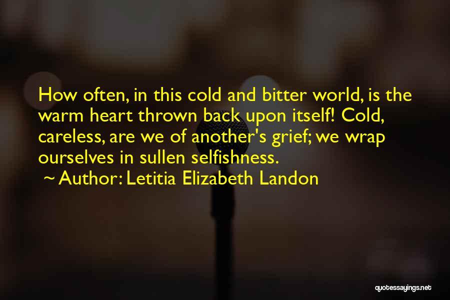 Bitter Cold Quotes By Letitia Elizabeth Landon