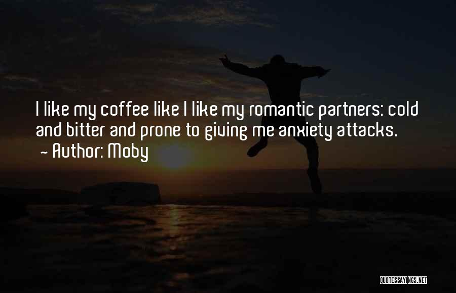Bitter Cold Quotes By Moby