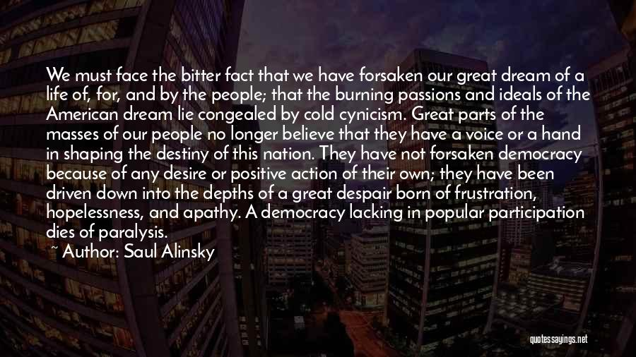 Bitter Cold Quotes By Saul Alinsky