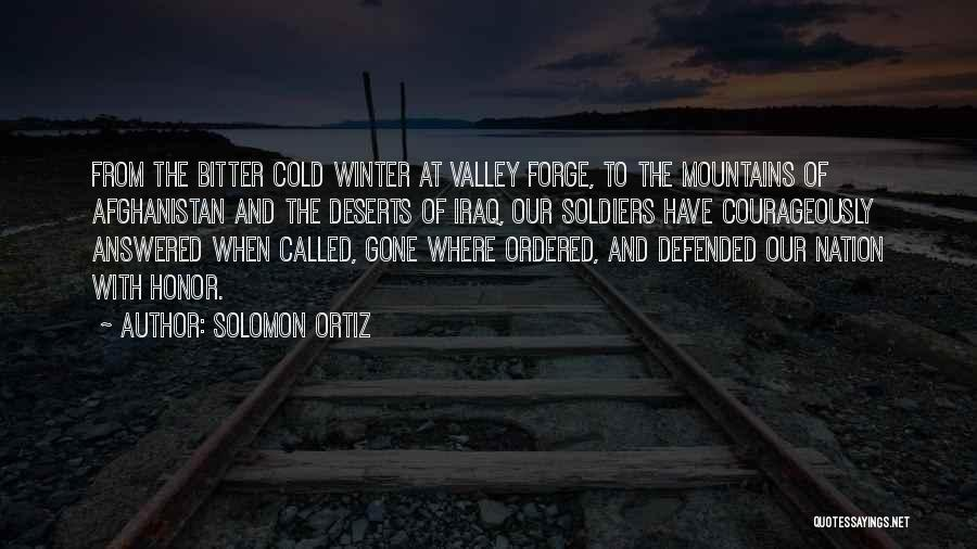 Bitter Cold Quotes By Solomon Ortiz