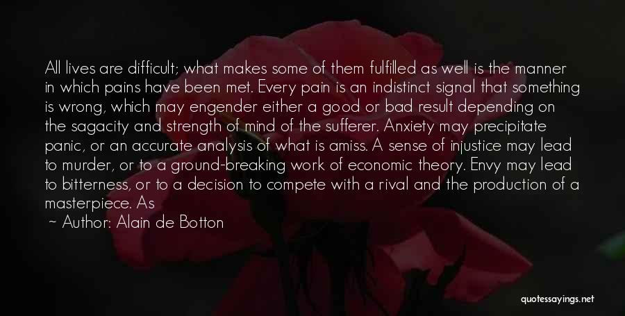 Bitterness And Envy Quotes By Alain De Botton