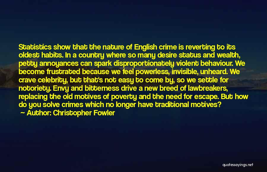 Bitterness And Envy Quotes By Christopher Fowler