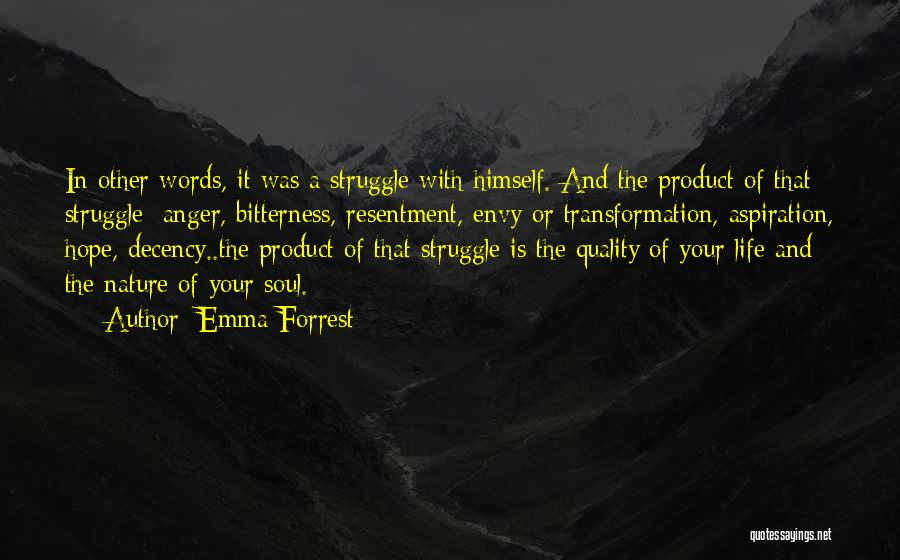 Bitterness And Envy Quotes By Emma Forrest