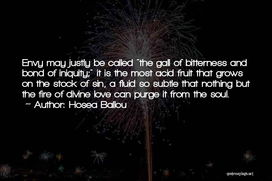 Bitterness And Envy Quotes By Hosea Ballou