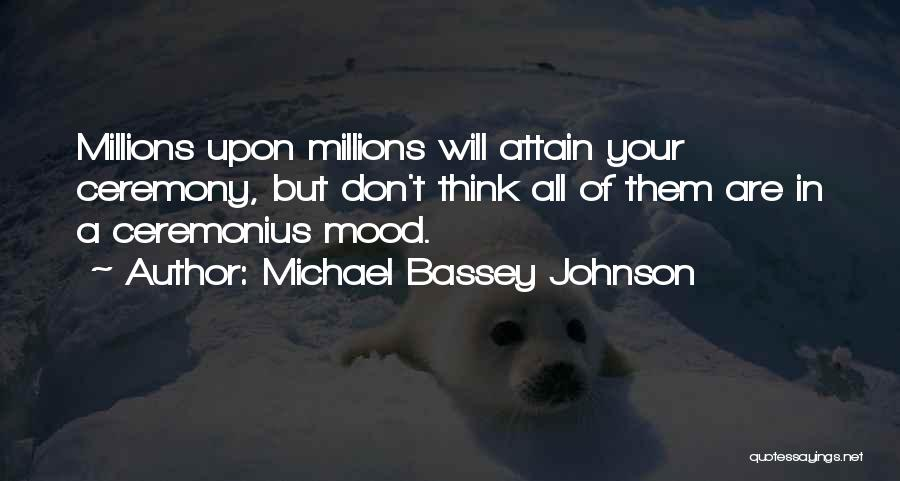 Bitterness And Envy Quotes By Michael Bassey Johnson
