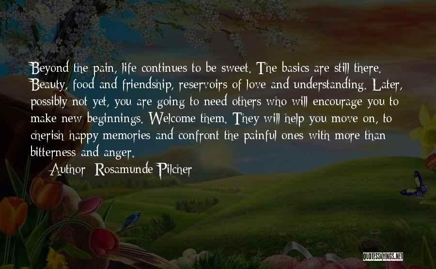 Bitterness In Friendship Quotes By Rosamunde Pilcher