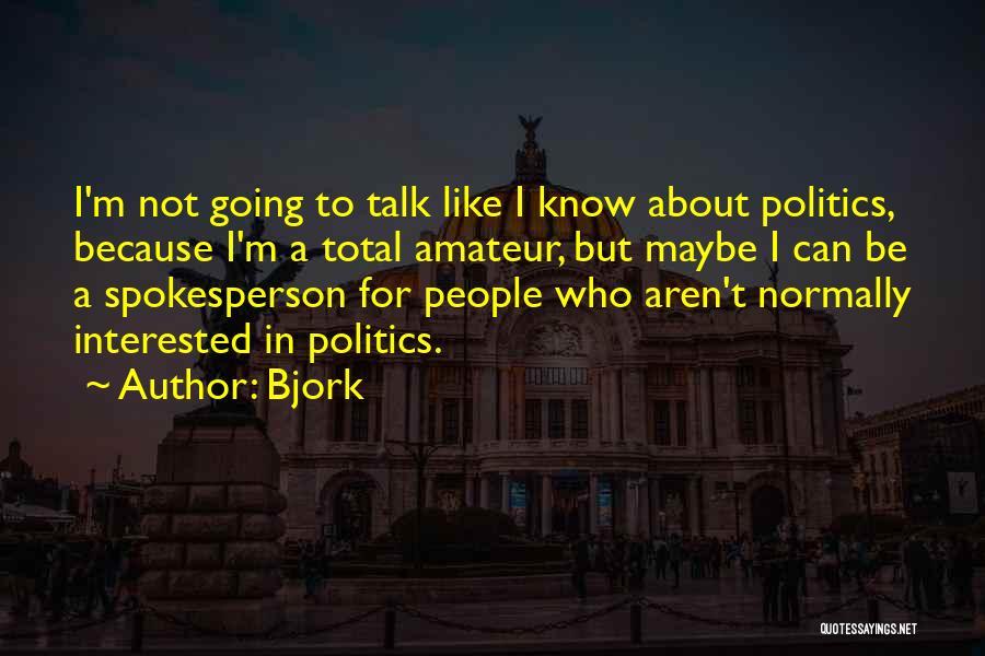 Bjork Quotes 1492398