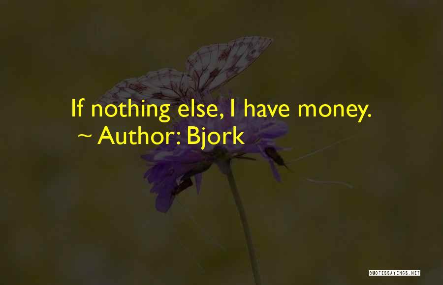Bjork Quotes 1584456