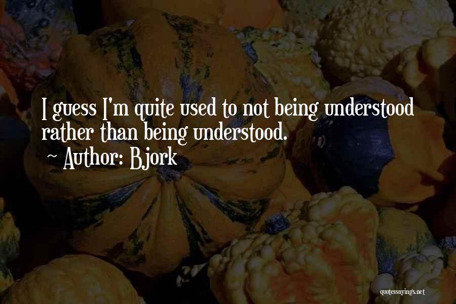 Bjork Quotes 1812415