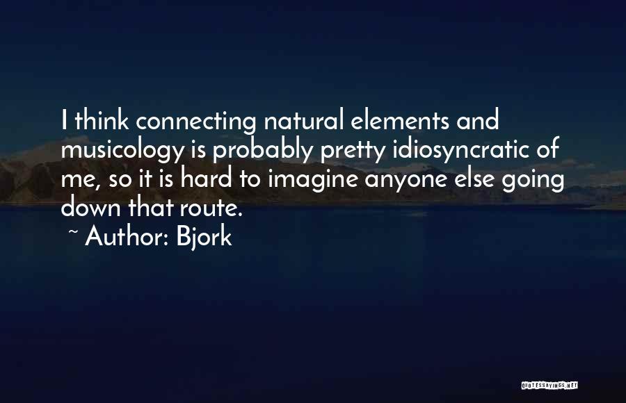 Bjork Quotes 1845079