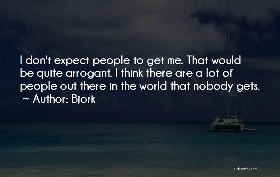 Bjork Quotes 1982891