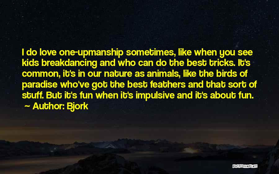 Bjork Quotes 2265502