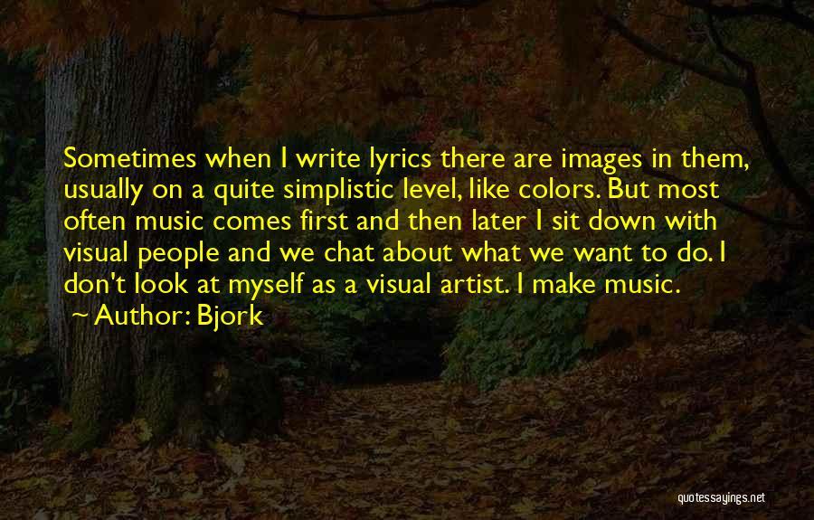 Bjork Quotes 576700