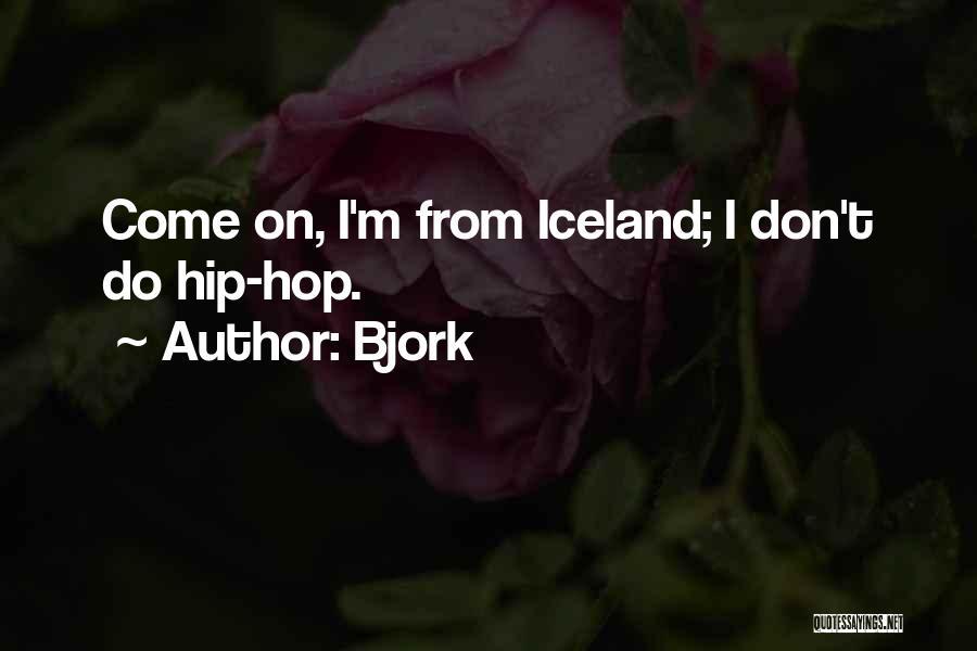 Bjork Quotes 579147