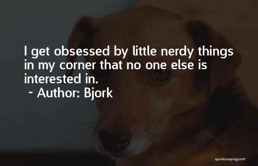 Bjork Quotes 717097