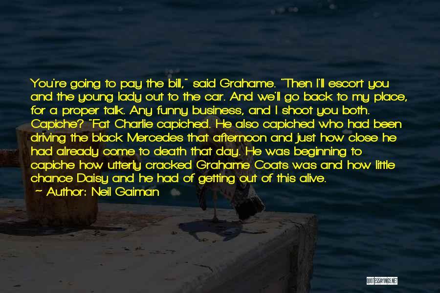 Black Coats Quotes By Neil Gaiman