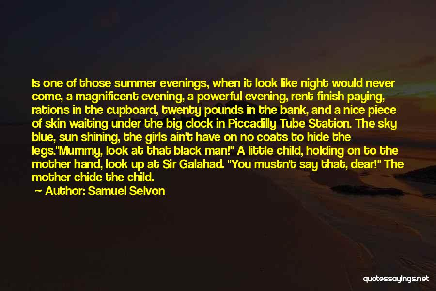 Black Coats Quotes By Samuel Selvon