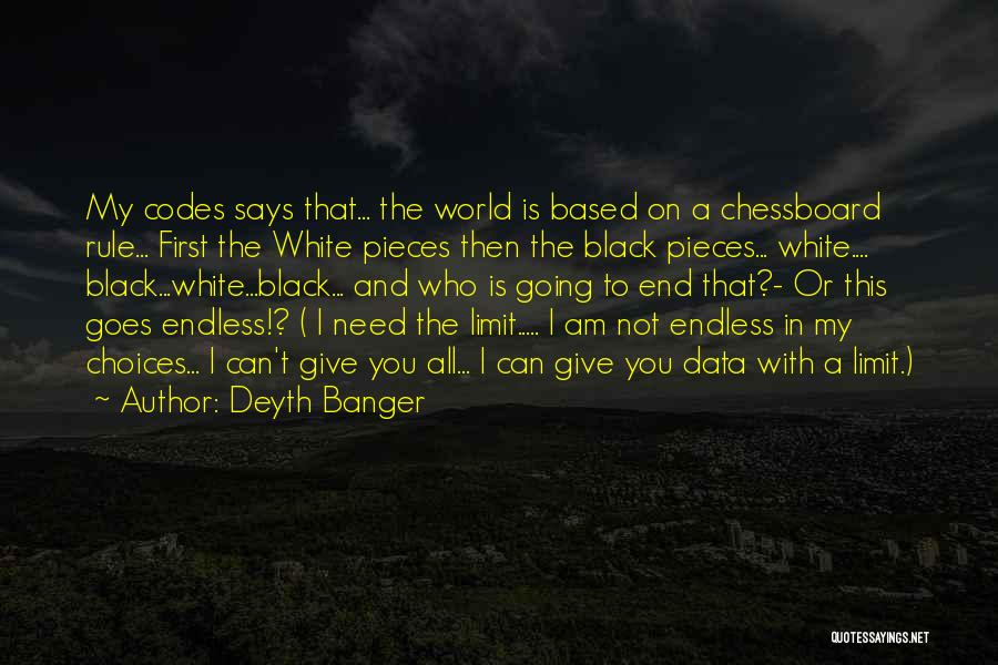 Black Codes Quotes By Deyth Banger