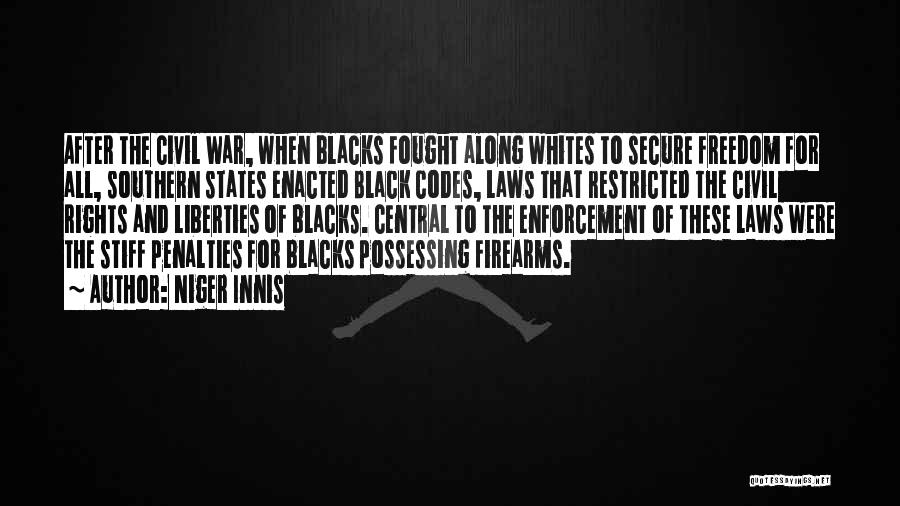 Black Codes Quotes By Niger Innis