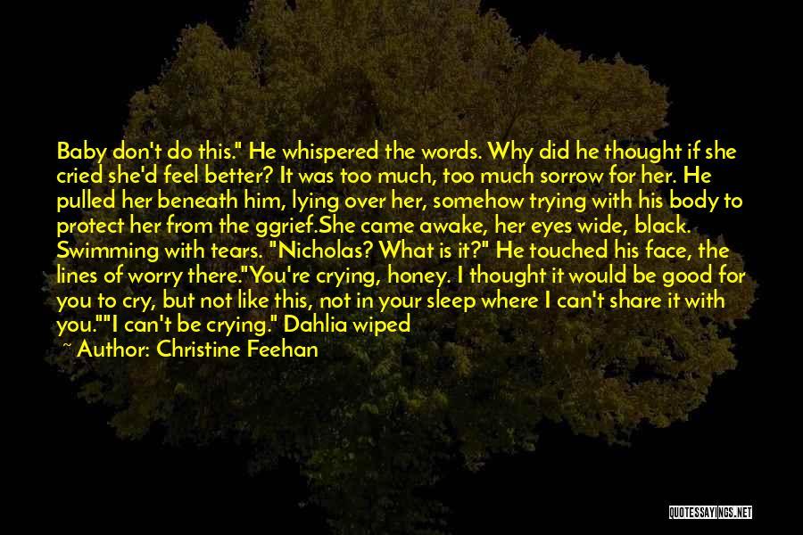 Black Dahlia Quotes By Christine Feehan