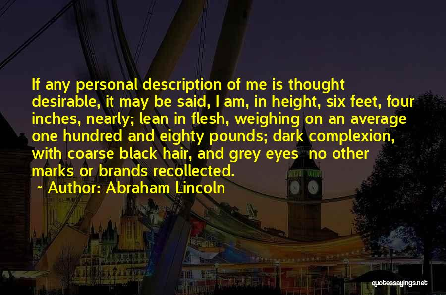 Black Eyes Quotes By Abraham Lincoln