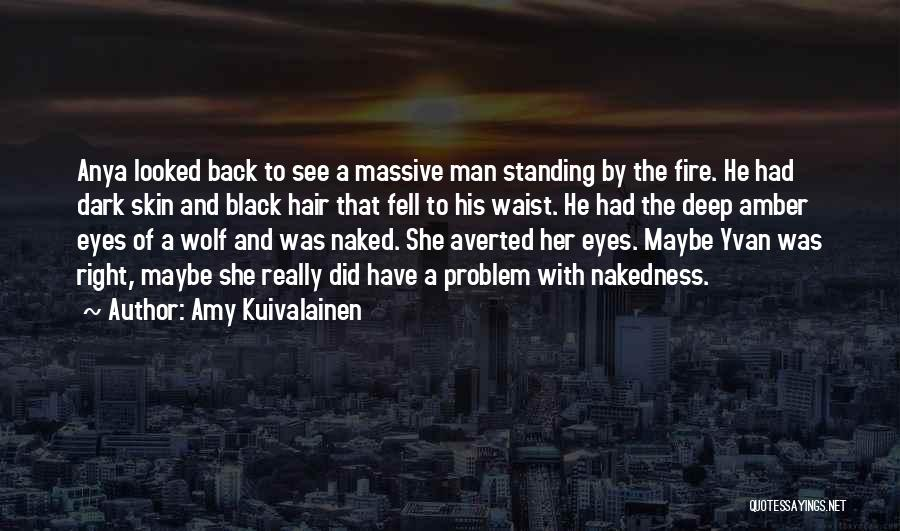 Black Eyes Quotes By Amy Kuivalainen