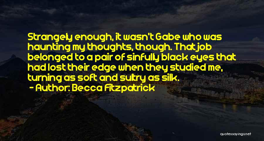 Black Eyes Quotes By Becca Fitzpatrick
