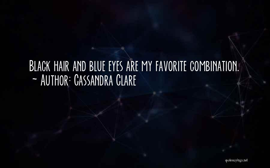 Black Eyes Quotes By Cassandra Clare