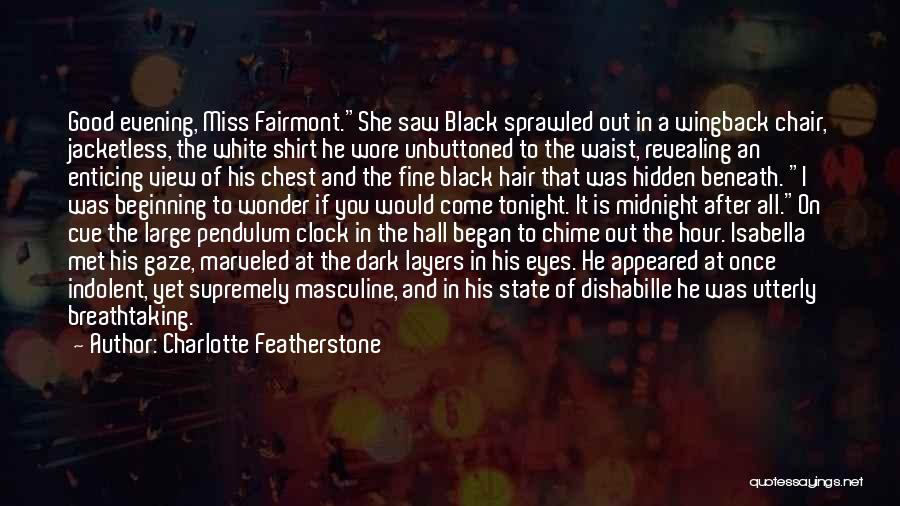 Black Eyes Quotes By Charlotte Featherstone