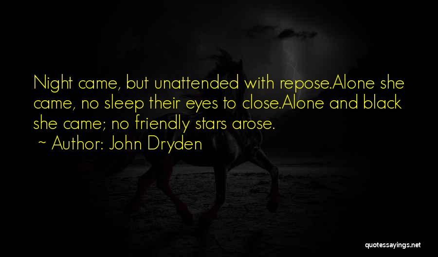 Black Eyes Quotes By John Dryden