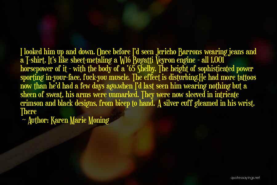 Black Eyes Quotes By Karen Marie Moning