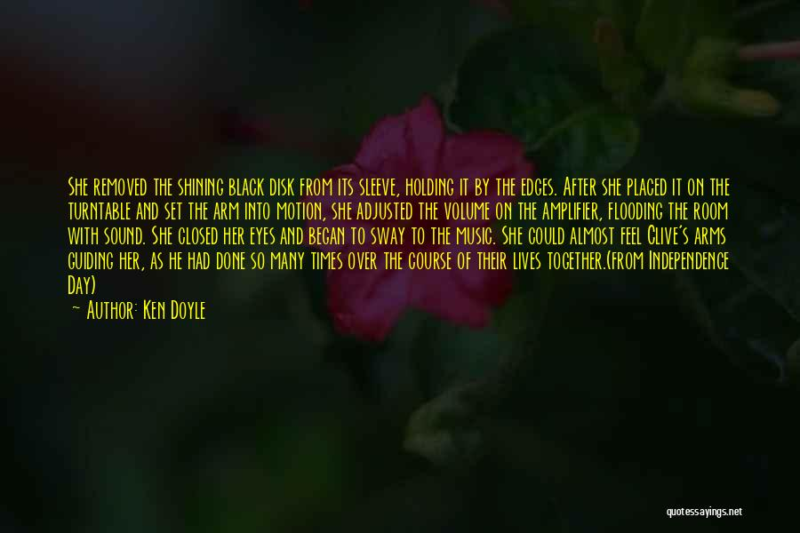 Black Eyes Quotes By Ken Doyle