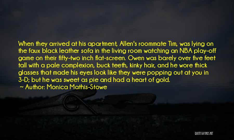 Black Eyes Quotes By Monica Mathis-Stowe